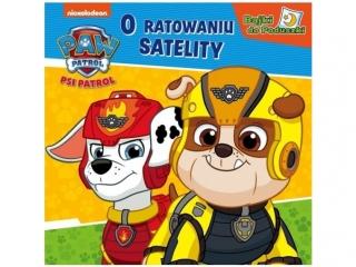 Ksi±¿eczka MSZ Psi Patrol - bajki do poduszki - Satelita